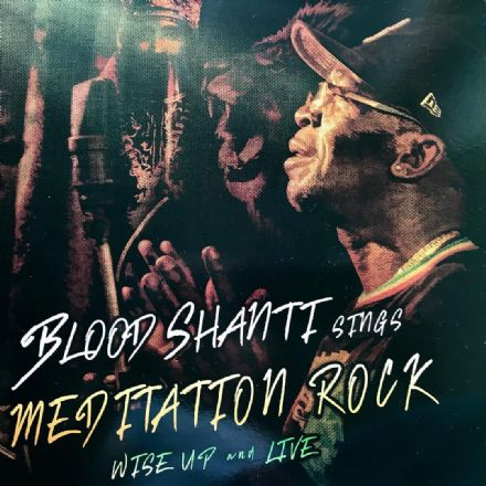 Blood Shanti - Sings Meditation Rock: Wise Up & Live (Aba-Shanti-I) LP